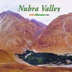 Ladakh – Nubra Valley Travel Guide – Things to Do