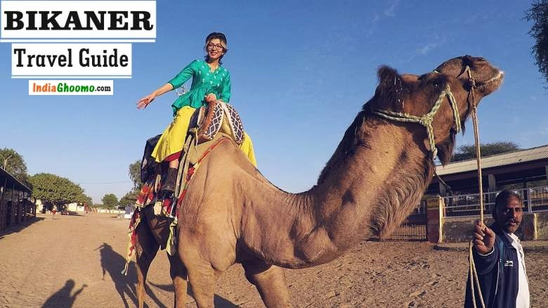 Bikaner Travel Guide - Rajasthan