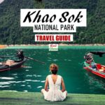 Khao Sok National Park Travel Guide Thailand
