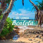Bentota Sri Lanka - Everything You Need To Know