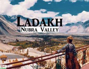 Nubra Valley Travel Guide
